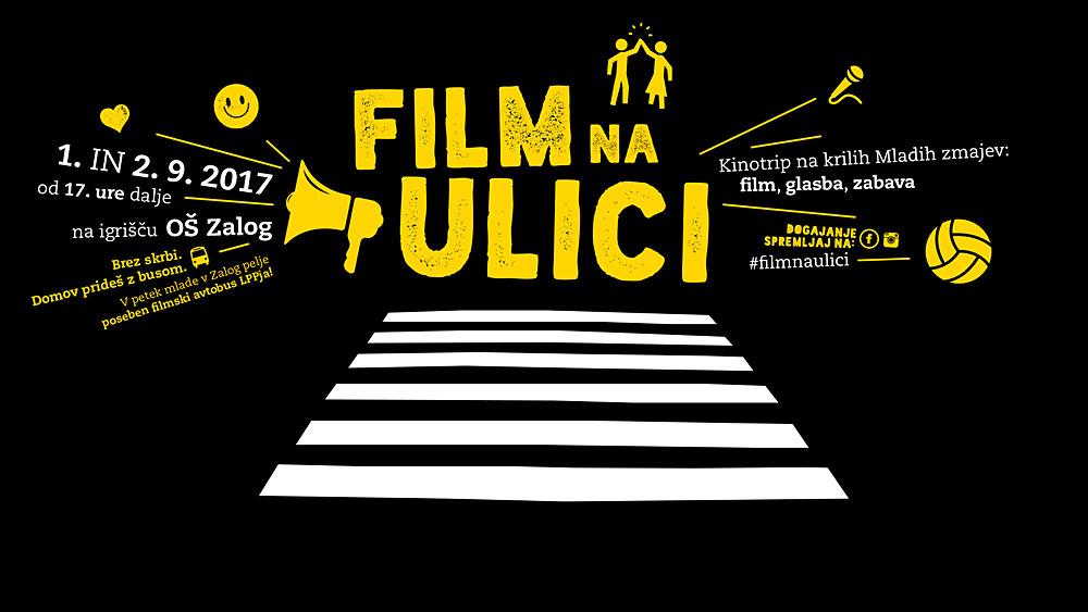 Film na ulici 2017: 1 in 2. september